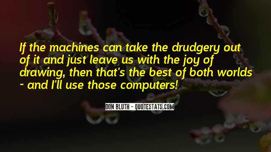 Bluth Quotes #222992