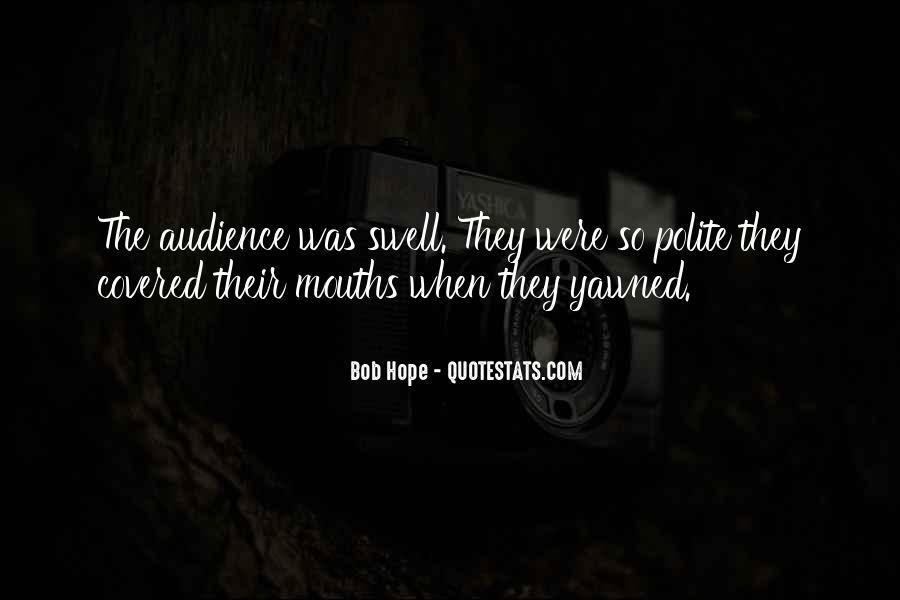 Bobby Essex Quotes #137525