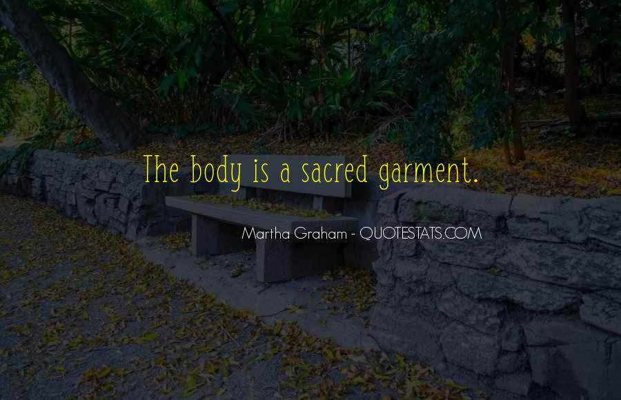 Body Is Sacred Quotes #592873