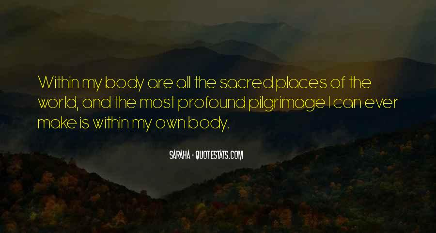 Body Is Sacred Quotes #631733