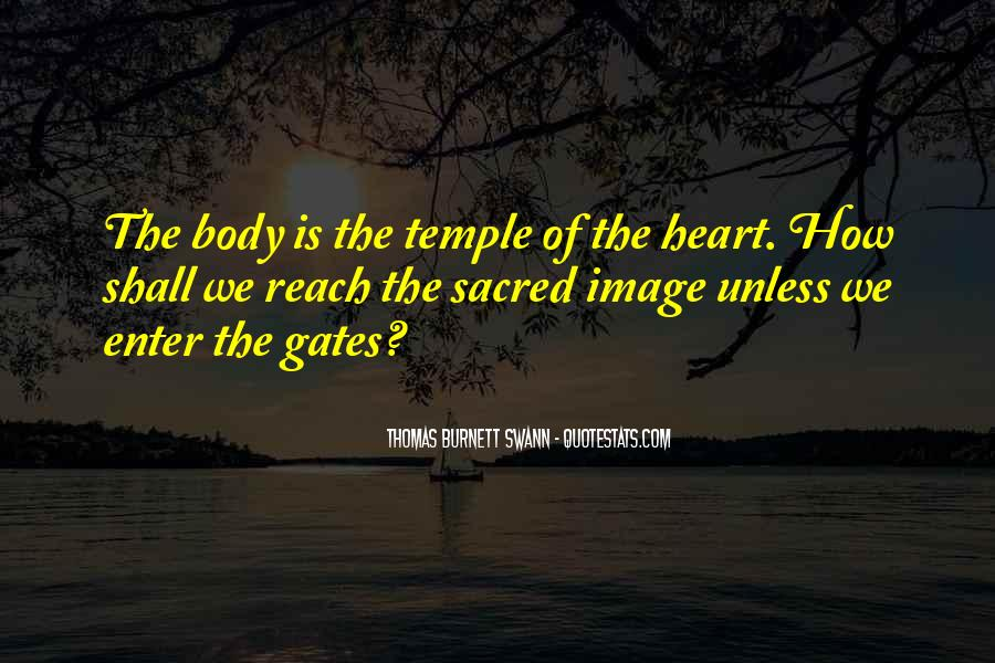 Body Is Sacred Quotes #828757