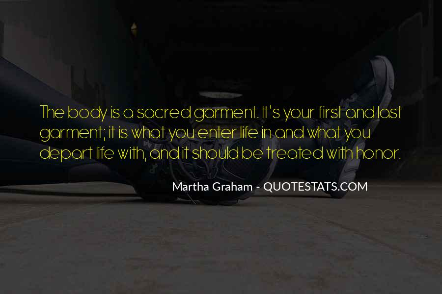 Body Is Sacred Quotes #897917