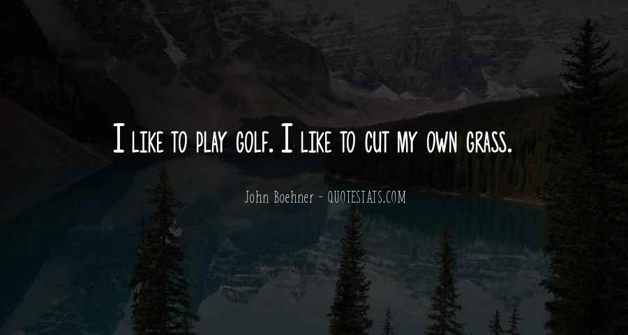 Boehner Quotes #1339852