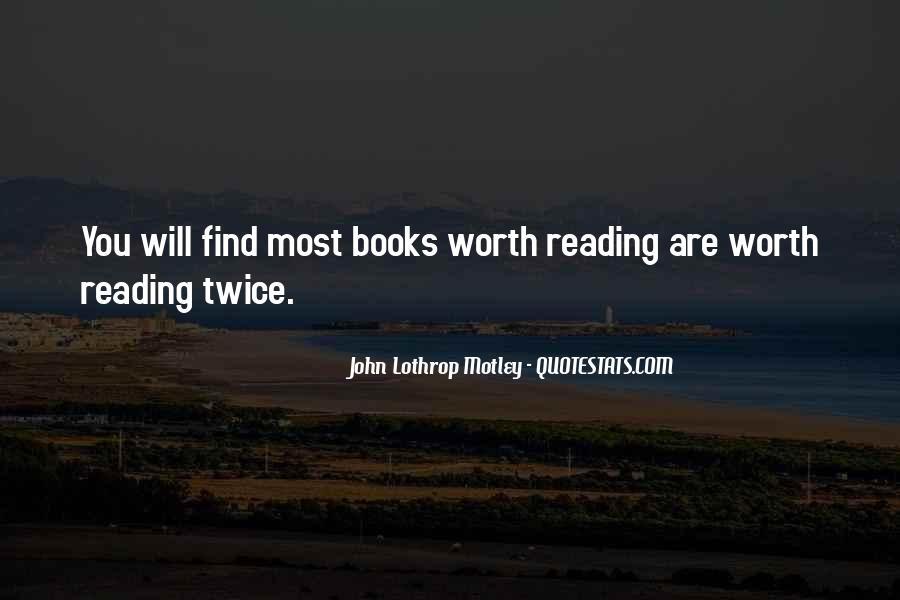 Books Worth Reading Quotes #1363707