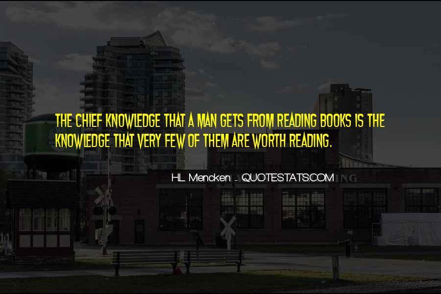 Books Worth Reading Quotes #1366458