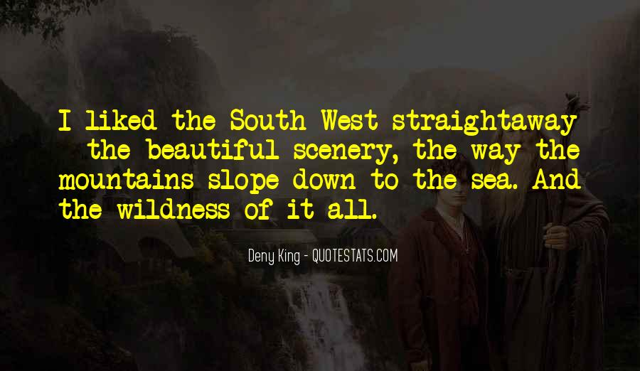 Quotes About The South West #1626276