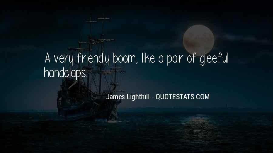 Boom Boom Quotes #10226