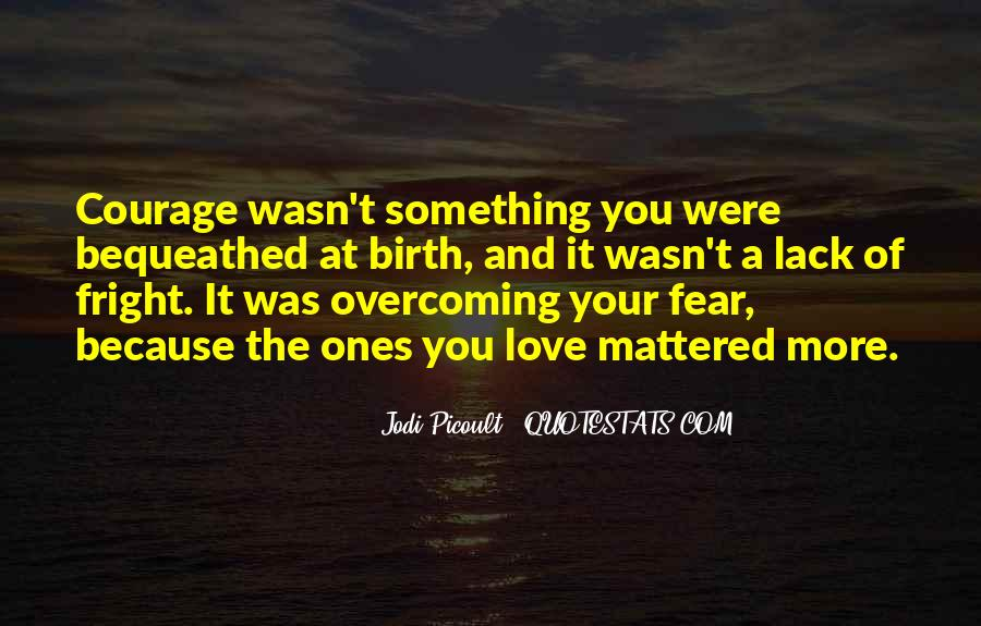 Quotes About Love Overcoming Fear #961181