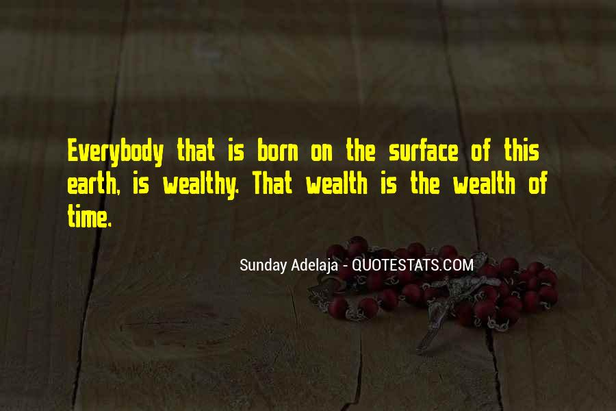 Born Into Wealth Quotes #1121235