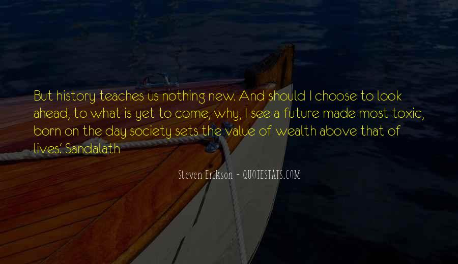 Born Into Wealth Quotes #1142805