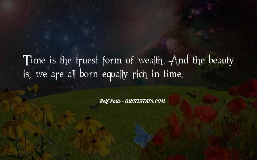 Born Into Wealth Quotes #1249006