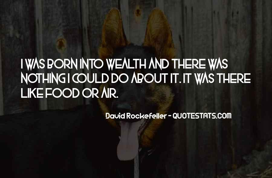 Born Into Wealth Quotes #1473158