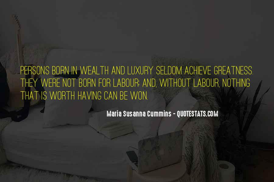 Born Into Wealth Quotes #1555755