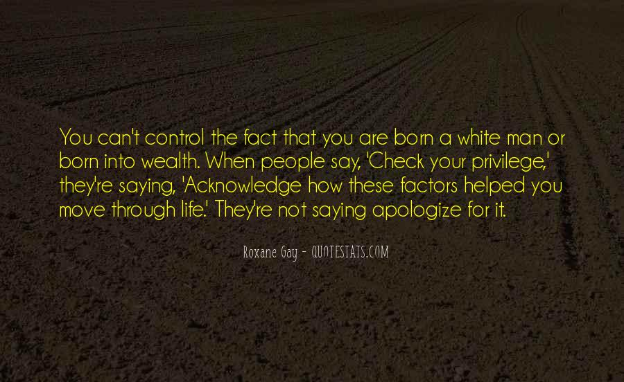 Born Into Wealth Quotes #1702043