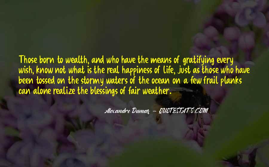 Born Into Wealth Quotes #1721419