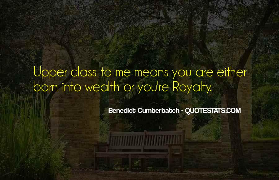 Born Into Wealth Quotes #1723713