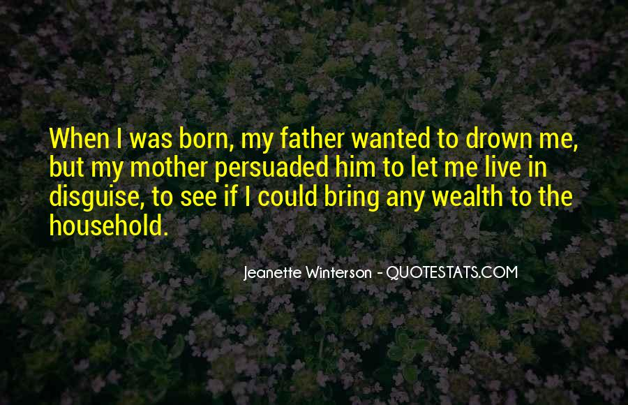 Born Into Wealth Quotes #220999