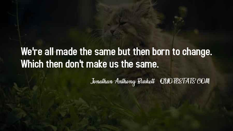 Born Into Wealth Quotes #339652