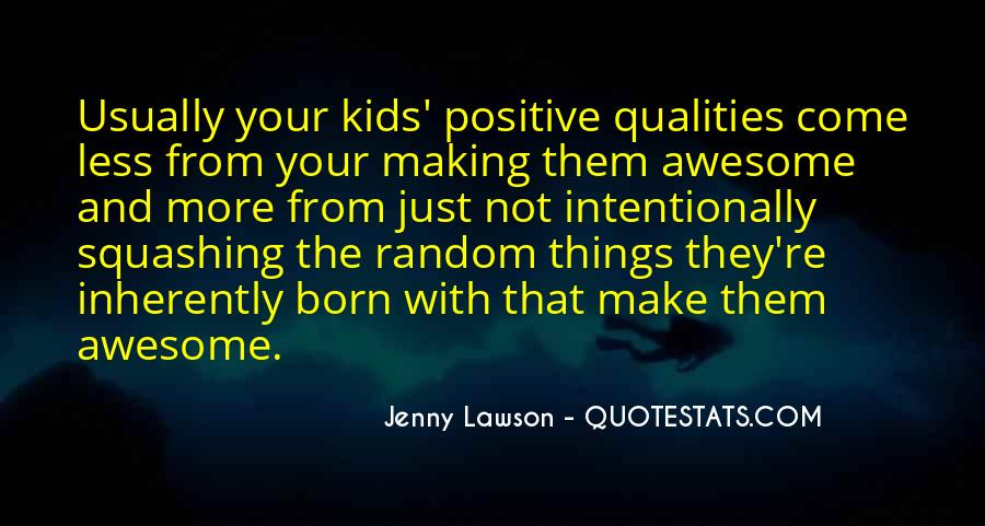 Born To Be Awesome Quotes #1015798