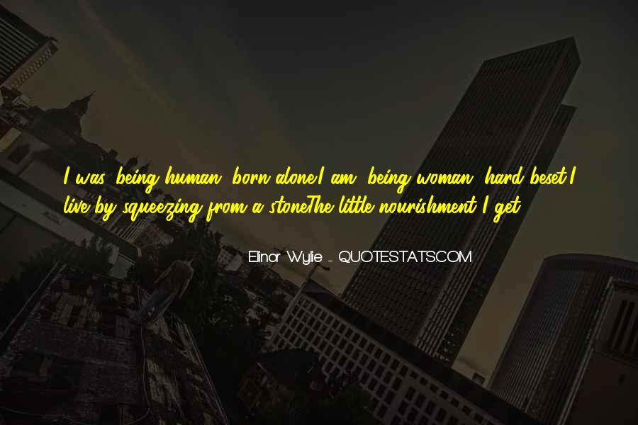 Born To Live Alone Quotes #1486751