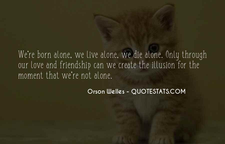Born To Live Alone Quotes #1853110