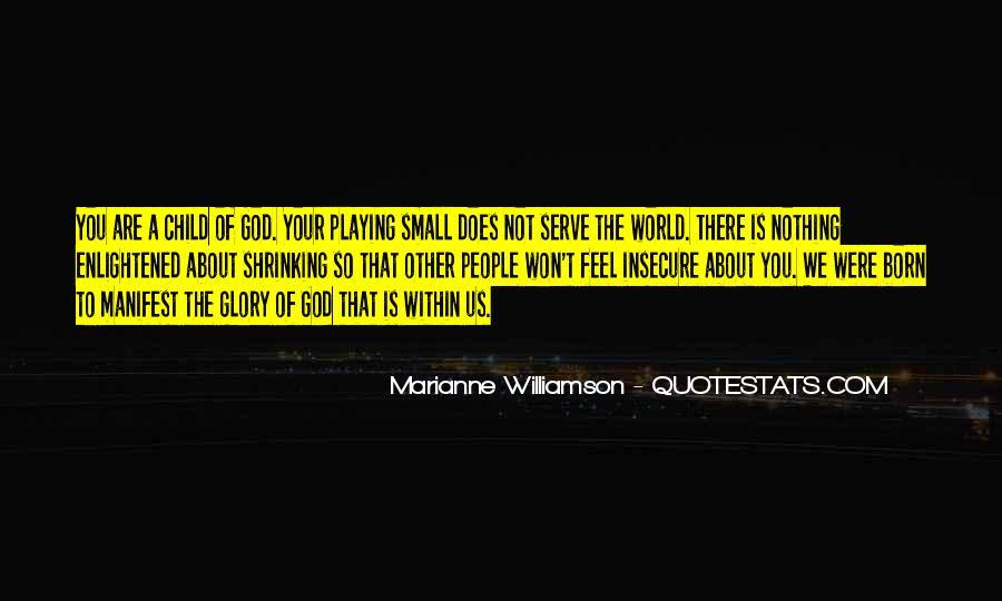 Born To Serve Quotes #1106891
