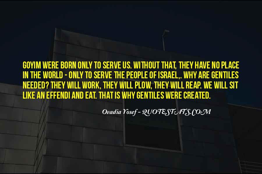 Born To Serve Quotes #1111561