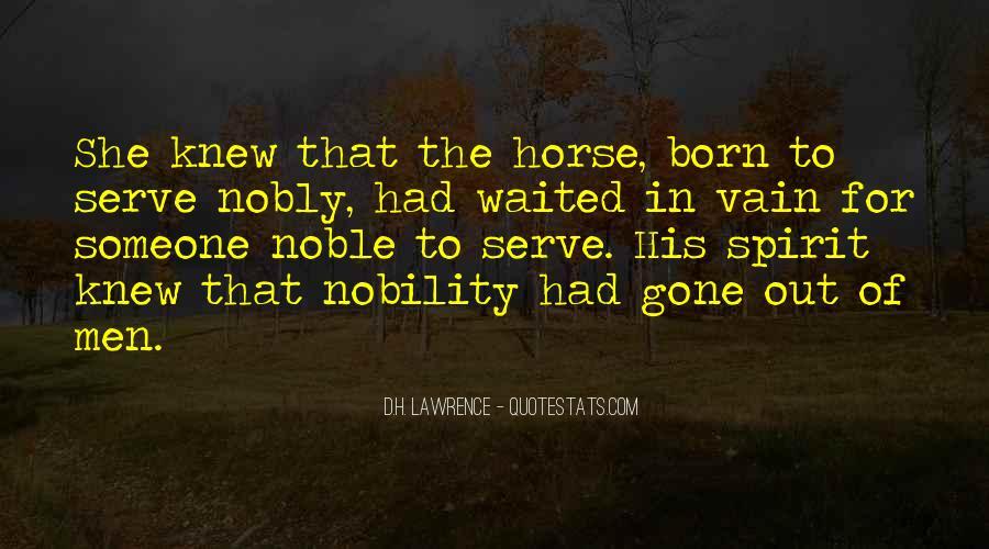 Born To Serve Quotes #1240619