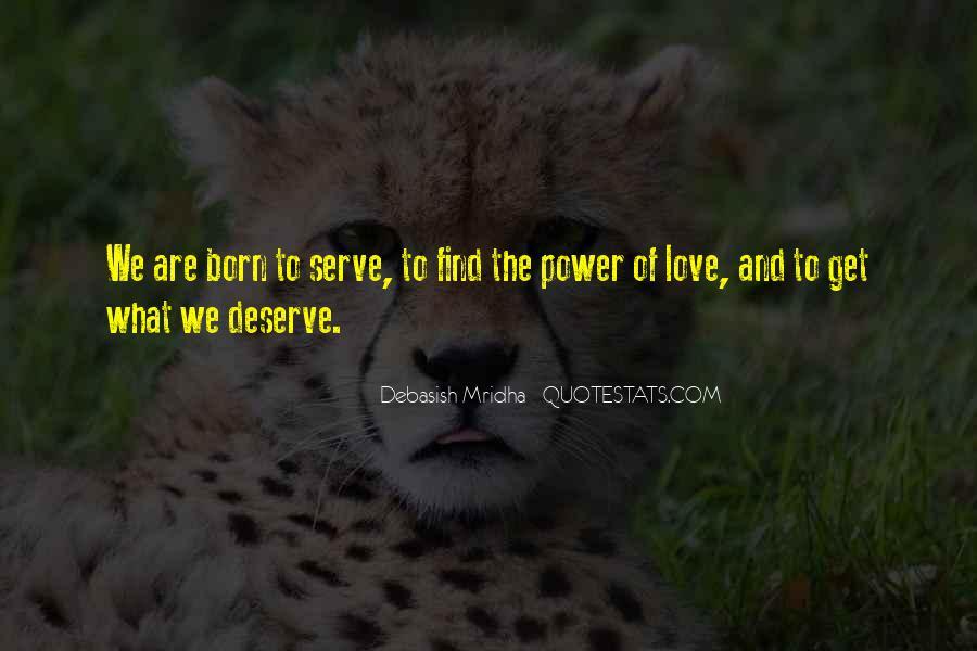 Born To Serve Quotes #1718605