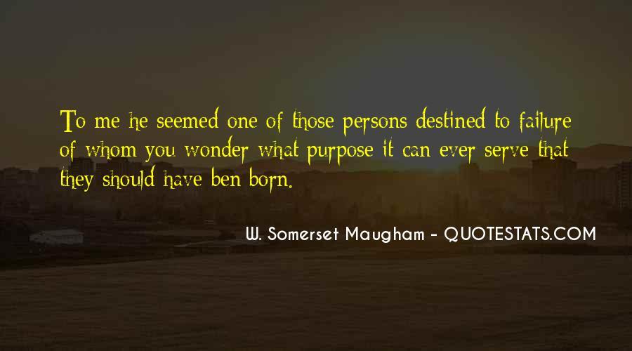 Born To Serve Quotes #1727547