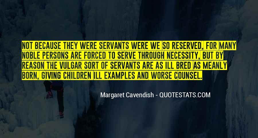 Born To Serve Quotes #1773765