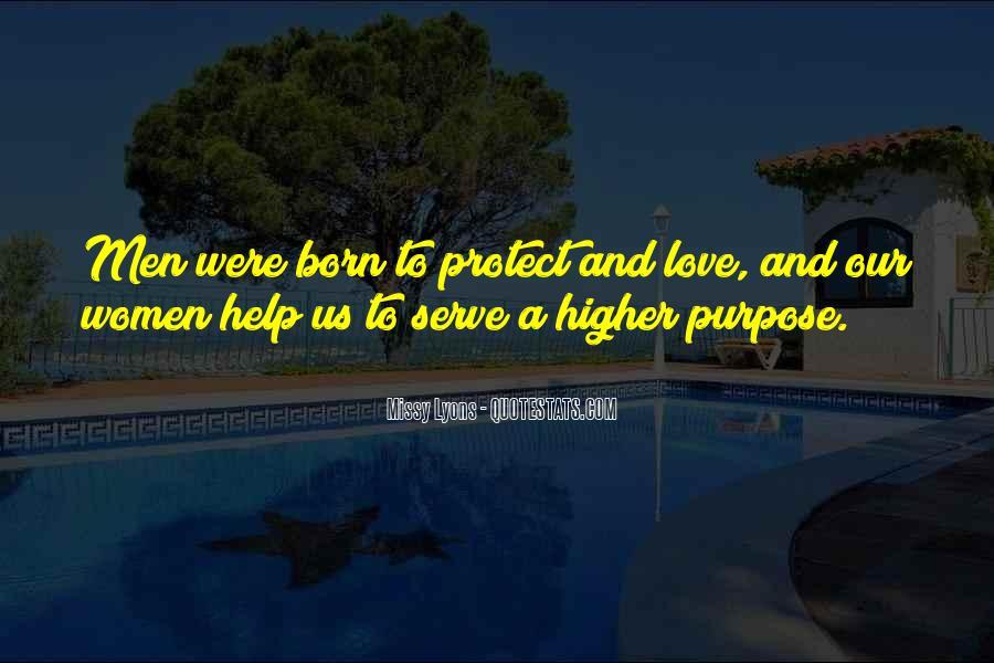 Born To Serve Quotes #408855