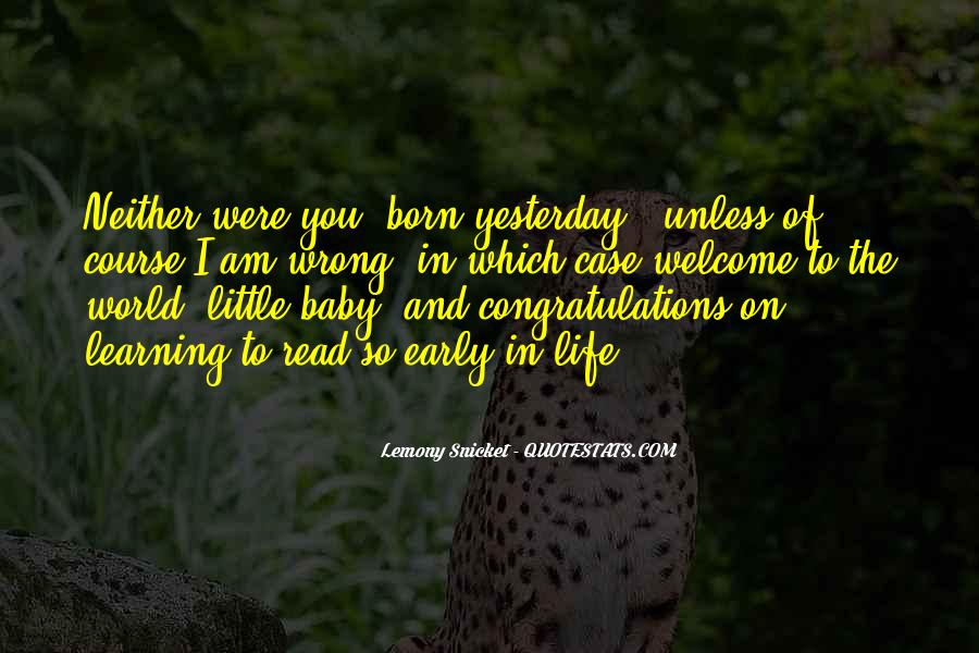 Born Yesterday Quotes #1137896