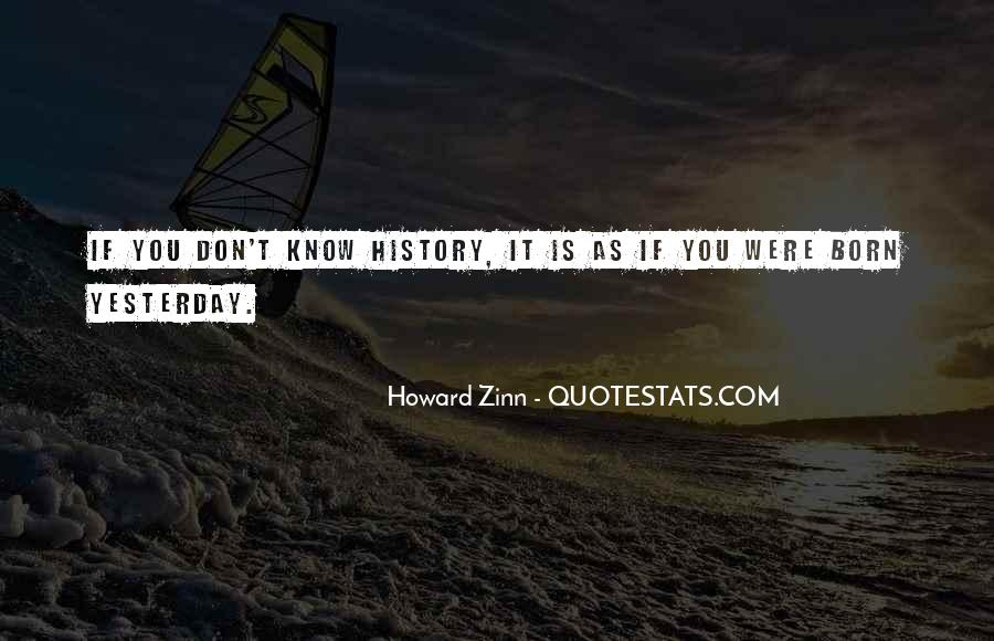 Born Yesterday Quotes #1407577