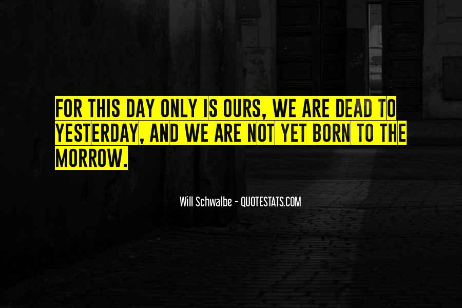 Born Yesterday Quotes #1664920