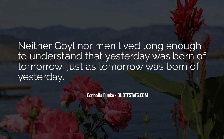 Born Yesterday Quotes #946375