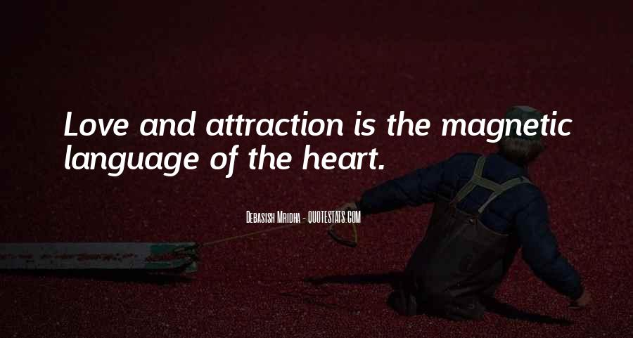 Top 14 Quotes About Love Magnetic Attraction Famous Quotes