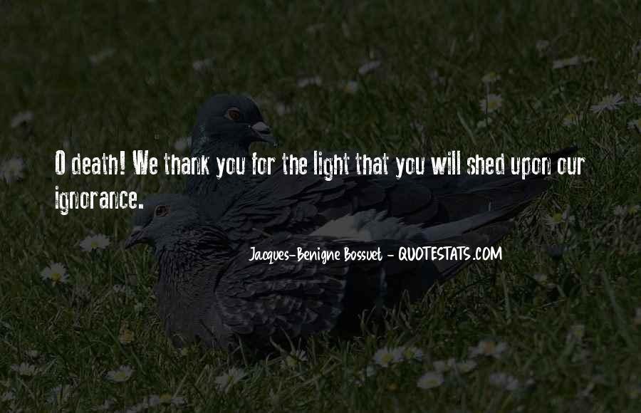 Bossuet Quotes #1762122