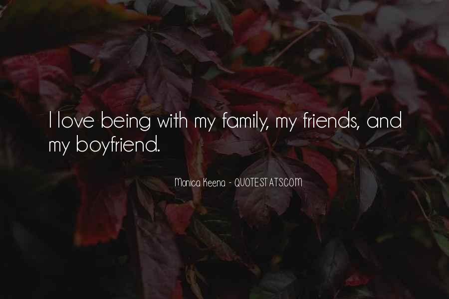 Boyfriend And His Family Quotes #591759