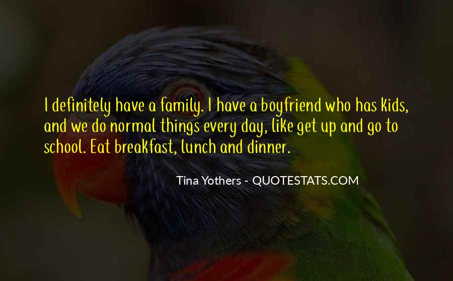 Boyfriend And His Family Quotes #738254