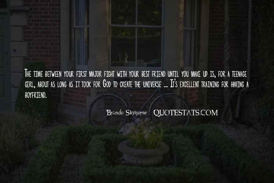 Boyfriend Is Your Best Friend Quotes #1512569