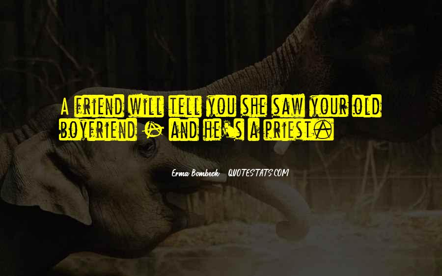 Boyfriend Is Your Best Friend Quotes #321404