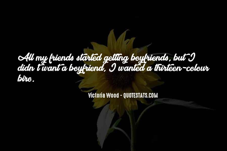 Boyfriend Wanted Quotes #861066