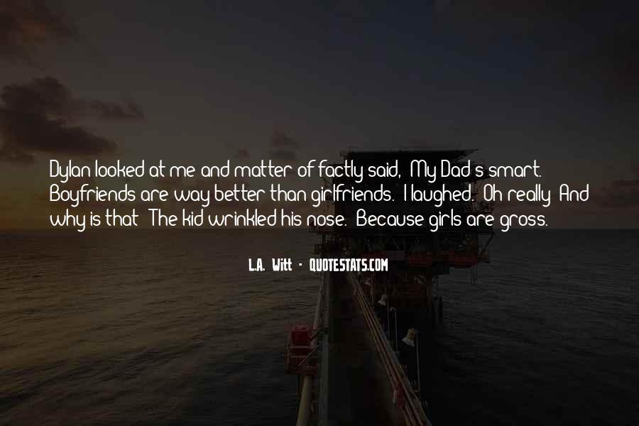 Boyfriends Ex Girlfriends Quotes #1327502