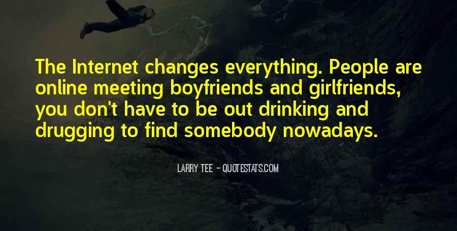 Boyfriends Ex Girlfriends Quotes #239841