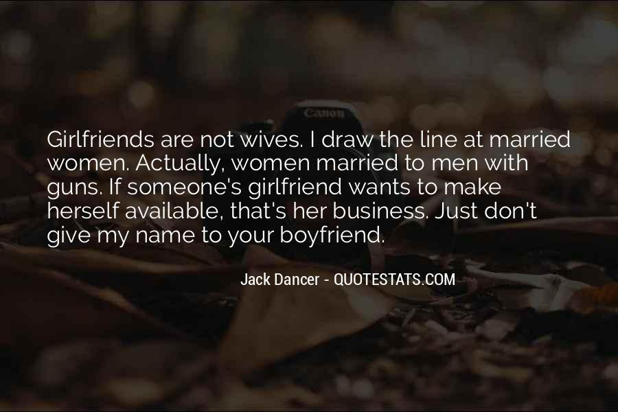 Boyfriends Ex Girlfriends Quotes #28366