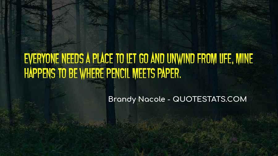 Brandy Life Quotes #1548237