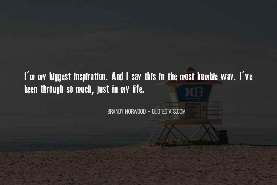 Brandy Life Quotes #20126