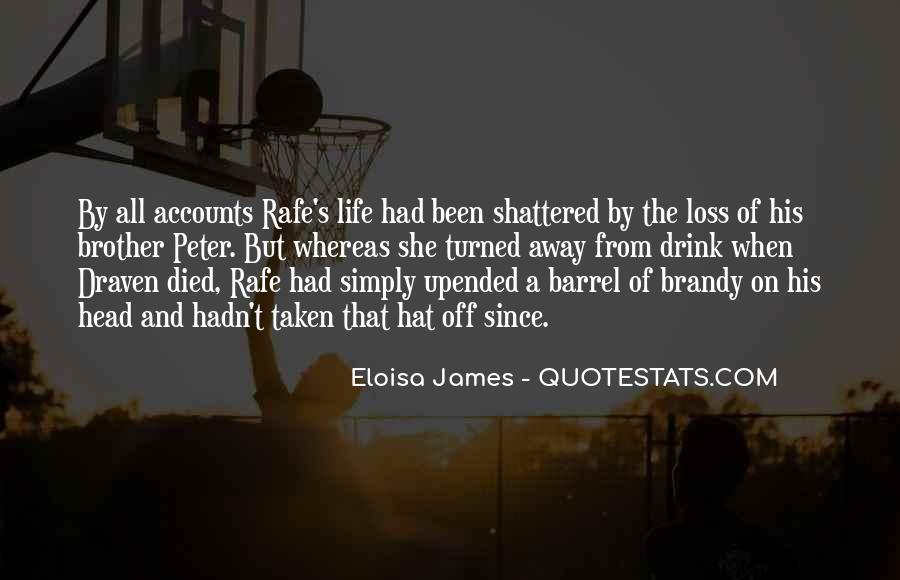 Brandy Life Quotes #245662