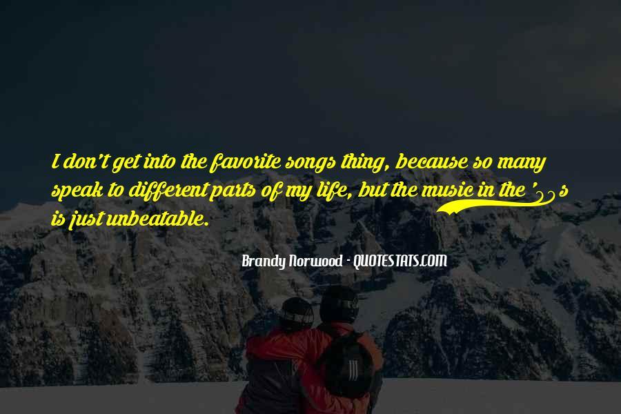 Brandy Life Quotes #247431